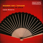 Reflections on Spain / Louise Bessette, piano