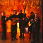 Flamekeeper/Michael Cleveland & Flamekeeper (Bluegrass)/Michael Cleveland (Bluegrass): Fired Up