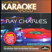 Karaoke: Karaoke Gold: In the Style of Ray Charles