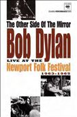 Bob Dylan: The Other Side of the Mirror: Live at Newport Folk Festival 1963-1965
