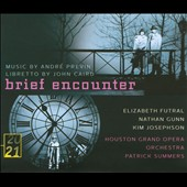 Andr&eacute; Previn: Brief Encounter, opera