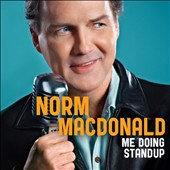 Norm MacDonald: Me Doing Standup [PA] [Digipak] *