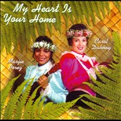 Carol Dabney/Marjie Perez: My Heart Is Your Home [Slipcase]