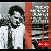 Tobias Meinhart: Pursuit of Happiness [Digipak]