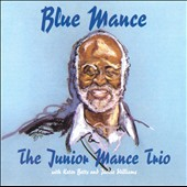 Junior Mance: Blue Mance