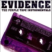 Evidence (Dilated Peoples): The Purple Tape Instrumentals