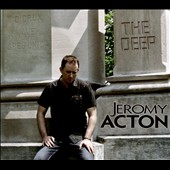 Jeromy Acton: The  Deep [Digipak]