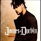 James Durbin: Memories of a Beautiful Disaster *