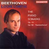 Beethoven: The Piano Sonatas Op 101 & 106 / Louis Lortie