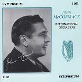 John McCormack - International Opera Star