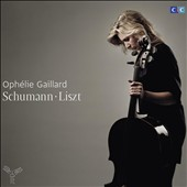 Schumann: Cello Concerto; Liszt: Premi&egrave;re &Eacute;l&eacute;gie, Deuxi&egrave;me &Eacute;l&eacute;gie, Romance oubli&eacute;e et al. / Oph&eacute;lie Gaillard, cello
