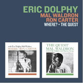 Eric Dolphy/Mal Waldron/Ron Carter (Bass): Where?/The Quest