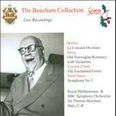 Beecham conducts - Berlioz: Corsaire Overture; Grieg: Old Norwegian Romance; D'indy: Enchanted Forest; Saint-Saëns: Sym. 3