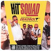 Deadbolt: Tijuana Hit Squad