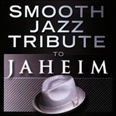Various Artists: Smooth Jazz Tribute To Jaheim