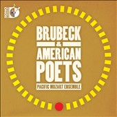 Brubeck & American Poets / Pacfic Mozart Ensemble, Morrow