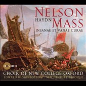 Haydn: Nelson Mass / Choir of New College Oxford, Higginbottom