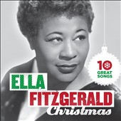 Ella Fitzgerald: 10 Great Christmas Songs