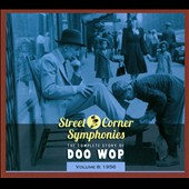 Various Artists: Street Corner Symphonies: The Complete Story of Doo Wop, Vol. 8 (1956) [Digipak]