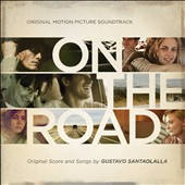Gustavo Santaolalla: On the Road [Original Motion Picture Soundtrack/Score] *