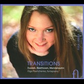 Transitions: Dussek, Beethoven, Mendelssohn / Olga Pashchenko: piano