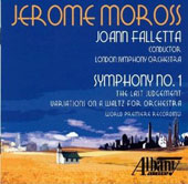 Jerome Moross: Symphony No. 1; The Last Judgement; Waltz Variations / JoAnn Falletta, London SO