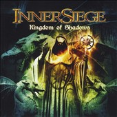 Inner Siege: Kingdom of Shadows