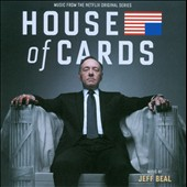 Jeff Beal: House of Cards [Music from the Netflix Original Series]