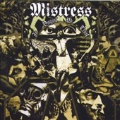 Mistress (Metal): In Disgust We Trust *
