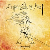 Jenny Baird: Impossible Is Not