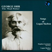 Songs of Logan Skelton: The Mad Potter, A Kind of Weather; Stephen Lausmann, baritone; Logan Skelton, piano