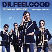 Dr. Feelgood (Pub Rock Band): Taking No Prisoners [Bonus DVD] [Remastered] [Box Set]