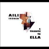 Aili Ikonen: Tribute To Ella