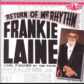 Frankie Laine: Return of Mr. Rhythm (1945-48)