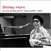 Shirley Horn: At The Gaslight Square 1961/Loads of Love