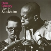 Don Cherry (Trumpet): Live in Stockholm [Digipak] *