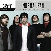 Norma Jean (Rock): 20th Century Masters - The Millennium Collection: The Best of Norma Jean [7/22]