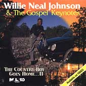 Willie Neal Johnson: The Country Boy Goes Home, Vol. 2