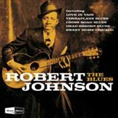 Robert Johnson: The Blues *