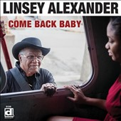 Linsey Alexander: Come Back Baby