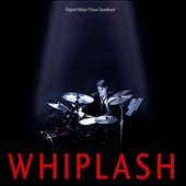 Tim Simonec/Justin Hurwitz: Whiplash [Original Motion Picture Soundtrack]