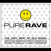 Various Artists: Pure Rave: The Very Best of Old Skool