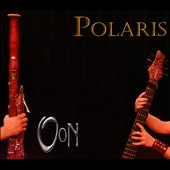 Oon (San Francisco): Polaris [Digipak]