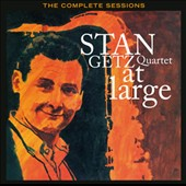 Stan Getz (Sax)/Stan Getz Quartet (Sax): At Large: The Complete Sessions
