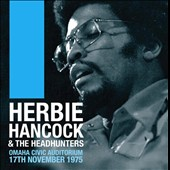 Herbie Hancock/The Headhunters: Omaha Civic Auditorium, 17th November, 1975