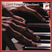 Leon Fleischer, piano: 'Two Hands' - Works of Bach, Scarlatti, Chopin, Debussy and Schubert