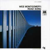 Wes Montgomery: Road Song [10/9]