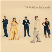 The Foreign Exchange (Rap/R&B): Tales from the Land of Milk and Honey [Digipak] *