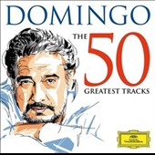 Placido Domingo: The 50 Greatest Tracks - famous arias from Carmen, Aida, Turandot, Tosca plus popular & Latin American songs