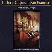 Historic Organs of San Francisco